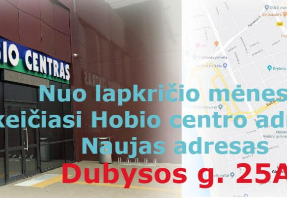 Keičiasi Hobiocentro parduotuvės adresas